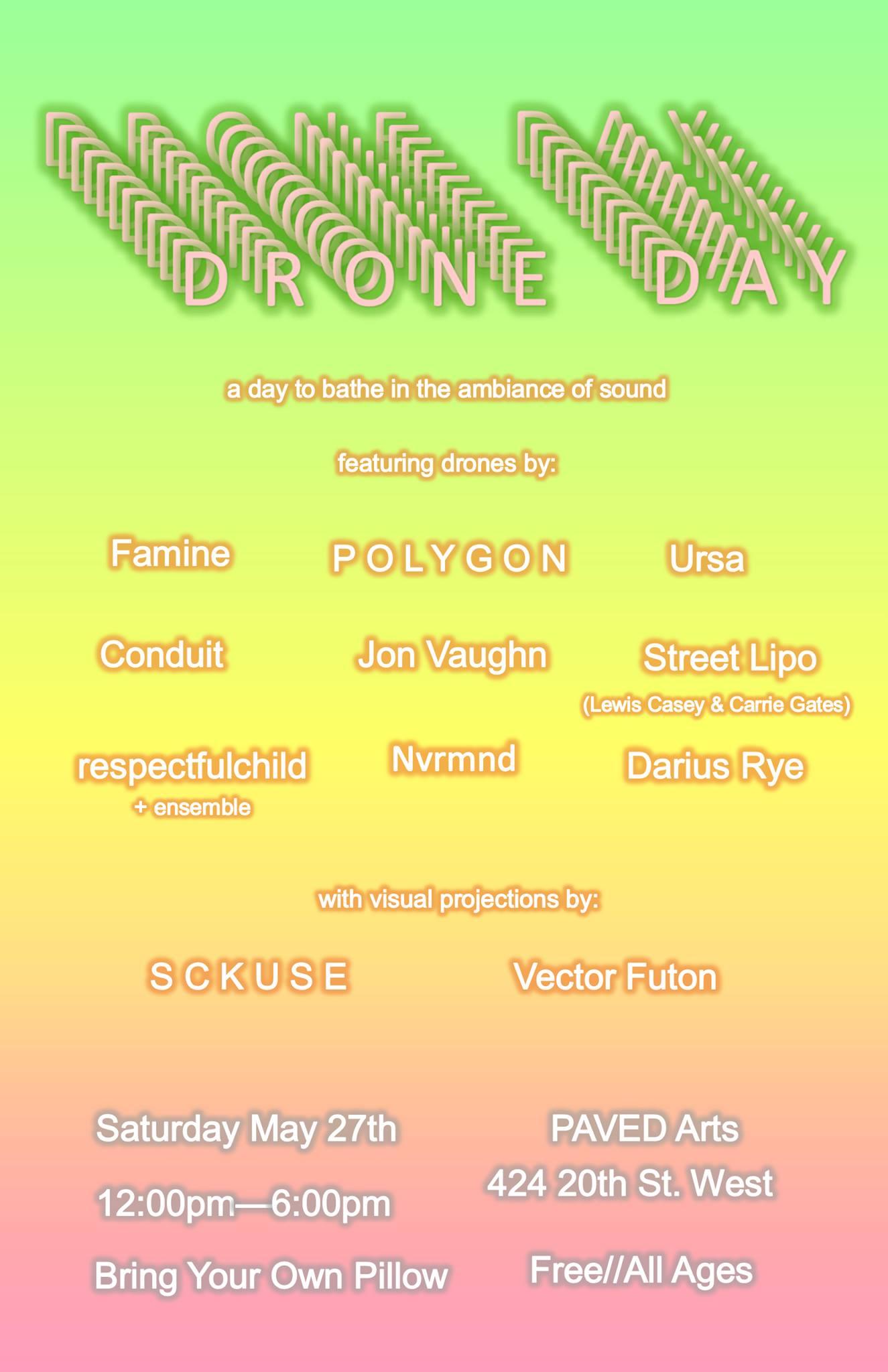 Drone Day at Paved Arts - May 27 2017
